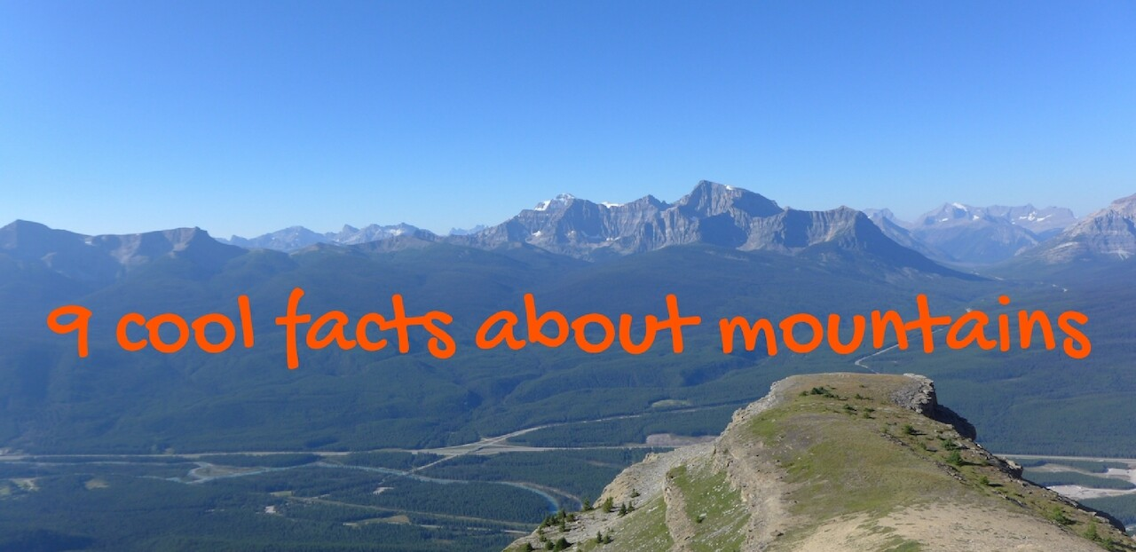 9 cool facts about mountains bc25
